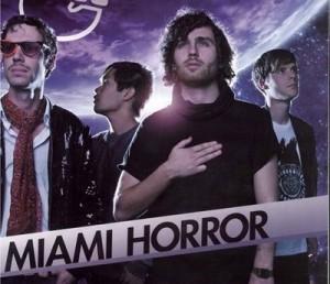Miami Horror en Mexico DF 2013